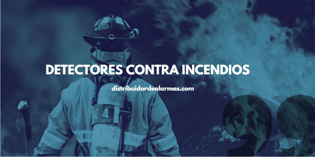 Detectores contra incendios