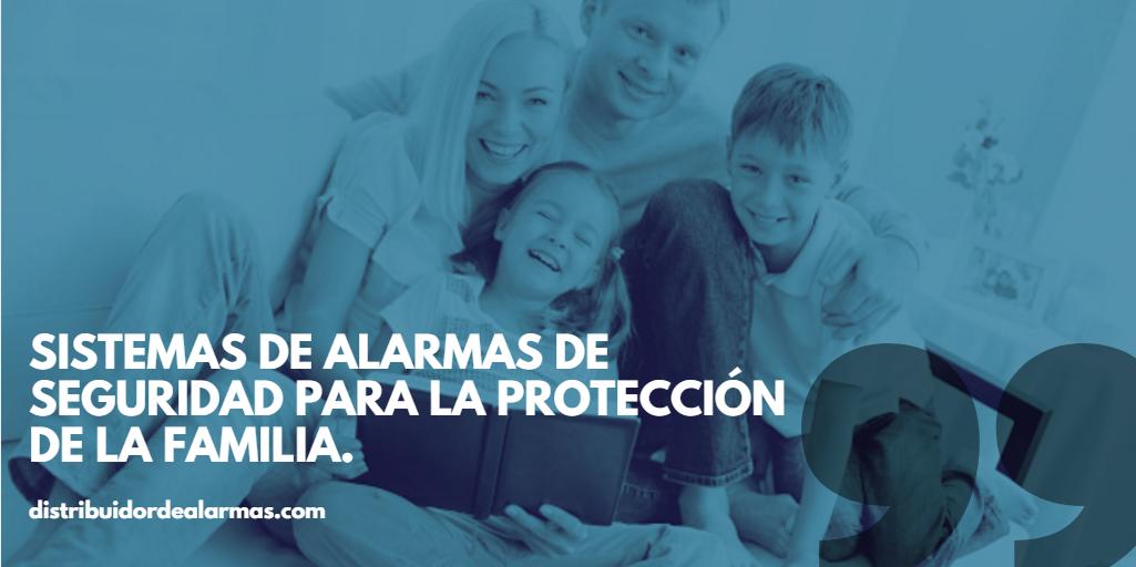 Sistemas de alarmas de seguridad para la protección de la familia