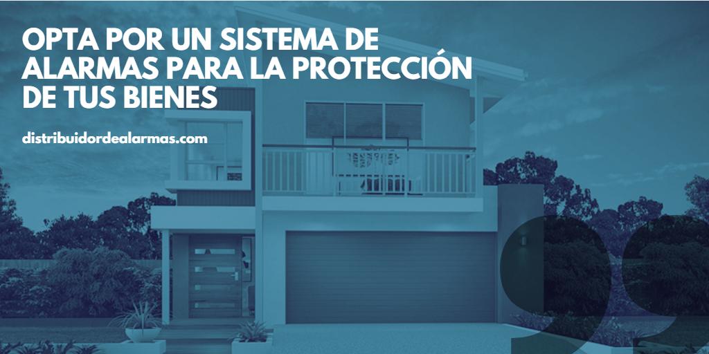 Opta por un sistema de alarmas para la protección de tus bienes