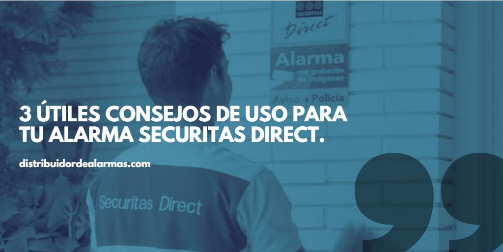 3 útiles consejos de uso para tu alarma securitas direct