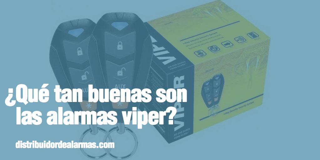 ¿Qué tan buenas son las alarmas viper?