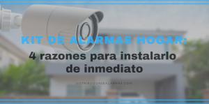 Kit de alarmas hogar: 4 razones para instalarlo de inmediato