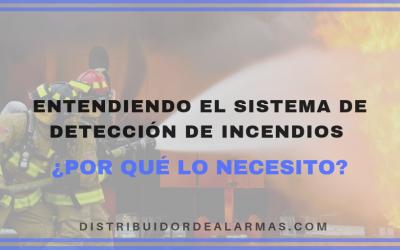 Entendiendo el sistema de detección de incendios ¿Por qué lo necesito?